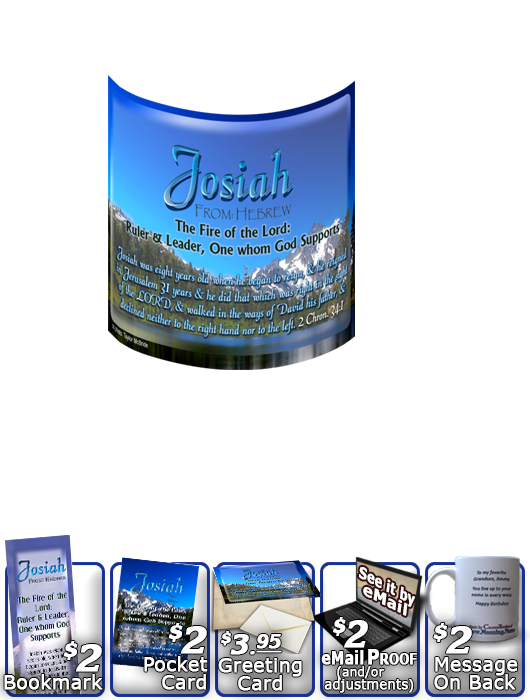 MU-SC07, Coffee Mug with Name Meaning and  Bible Verse, personalized, josiah mountains lake scenery