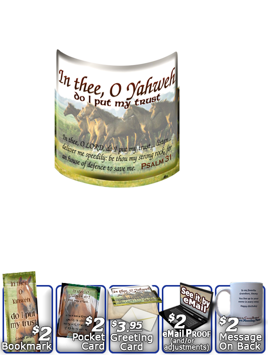 SG-MU-AN31, Coffee Mug with Custom Bible Verse  horses, Psalm 31, freedom
