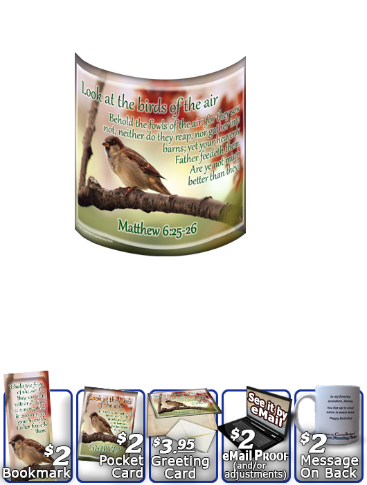 SG-MU-AN63, Coffee Mug with Custom Bible Verse  bird birds sparrow, Matthew 6:25-33